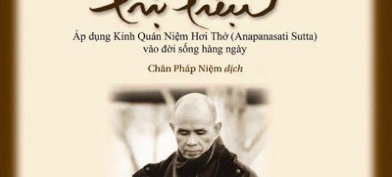 """Review sách """"Hơi thở nuôi dưỡng – Hơi thở trị liệu"""" của thầy Thích Nhật Hạnh"""